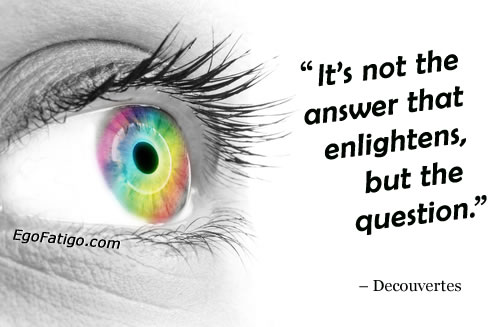 Decouvertes quote about answers and questions